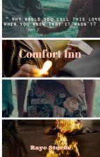 Comfort Inn by WritingCStorm