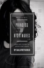 Princess of Nightmares by GallifreysChild