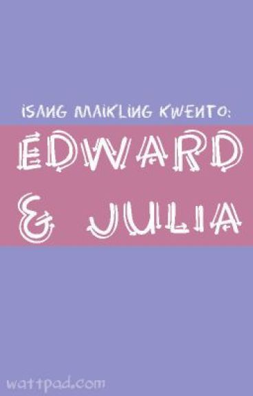 Edward and Julia by SillyTrickster