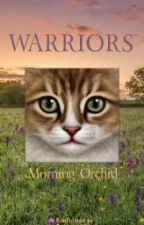 Warriors: Morning Orchid by Owlwing1231