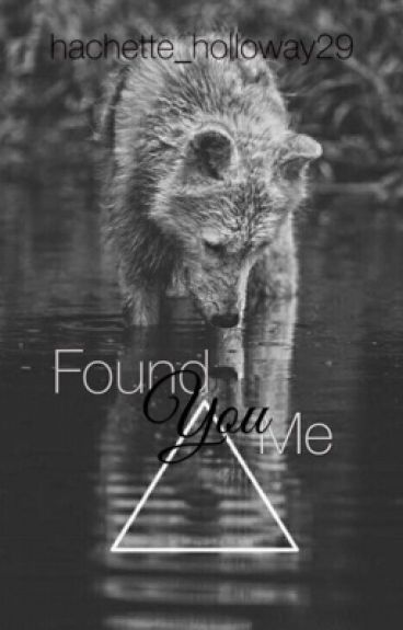 You Found Me (sequel to Lost & Insecure)