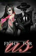 Fight For Us ::: Skulduggery Pleasant Fanfiction by Prysm-Emery