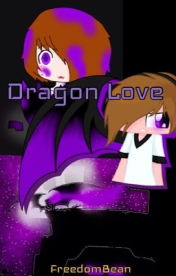 Dragon Love [FINISHED]