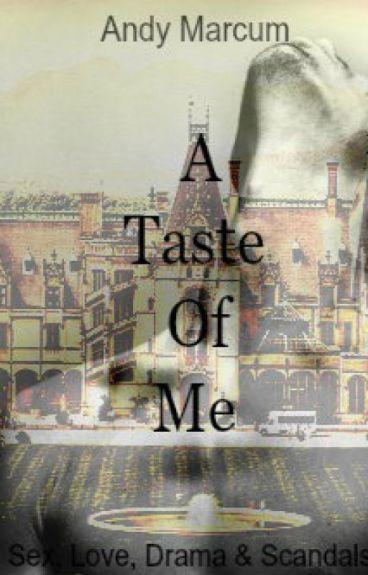 A Taste of Me
