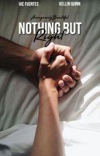 Nothing But Right (Kellic Mpreg) by AnonymoulyBeautiful