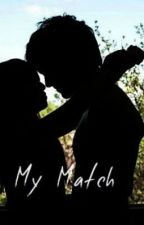 My Match (Watty Awards 2013) by wintersnow13