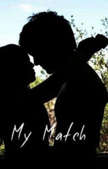 My Match (Watty Awards 2013)
