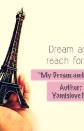 My Dream and You. (One Shot) by Yamislove19