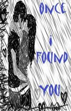Once I Found You (Werewolf Romance) ON HOLD by mazza1992