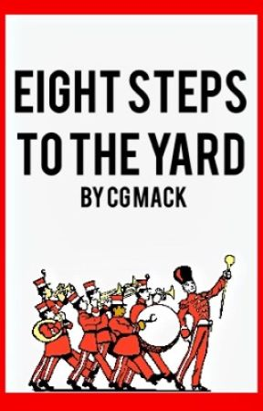 Eight Steps to the Yard by Cgmack