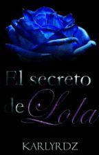 El Secreto de Lola #PGP2016 by karlyrdz