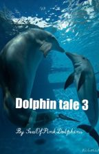 Dolphin Tale 3 by seaofpinkdolphins