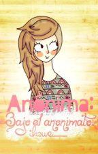 Anónima 1: Bajo el anonimato. by Ikswe_