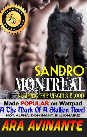 A The Mark Of A Stallion Novel:CLAIMING THE VIRGIN'S BLOOD (Published)