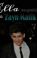 Ella Engañó A Zayn Malik by Fernanda_1dbtr