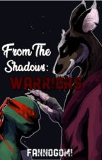 Warriors (TMNT fanfiction) by __HappyNinja__