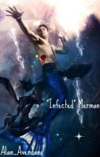"""Infected"" Merman by Alan_Avendano"