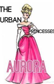 The Urban Princesses: Aurora by RavenclawMaven1198