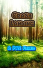 Crash Landing (A PTX Fanfic) by jojislonglostbelt