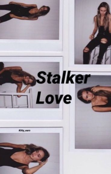 Stalker Love {Cameron Dallas}