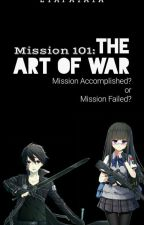 Mission 101: The Art of War (HIATUS) by EyaaPatata