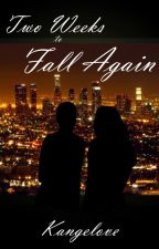 Two Weeks to Fall Again by Kangelove