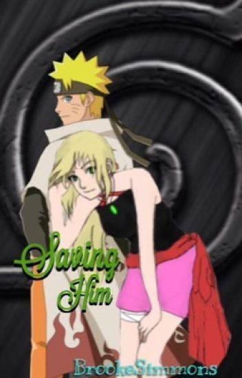Saving him (Naruto fan-fic)