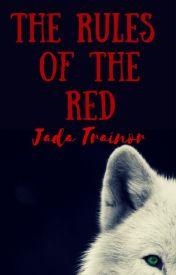 The Rules of the Red - Featured Story by letmelivetonight