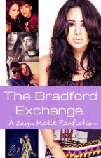 The Bradford Exchange - A Zayn Malik Fanfiction by sim_xx