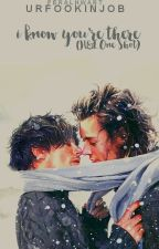 I Know You're There (H&L One Shot) by urfookinjob
