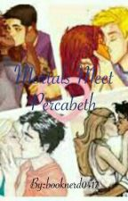mortals meet percabeth by Booknerd0417