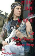 My Heart Hasn't Lost All Hope Yet (A Jacky Vincent Love Story) by BloodSapphire