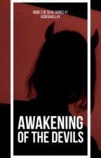 Awakening of the Devils by Asdfghjellay