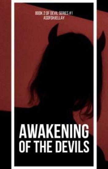 Awakening of the Devils