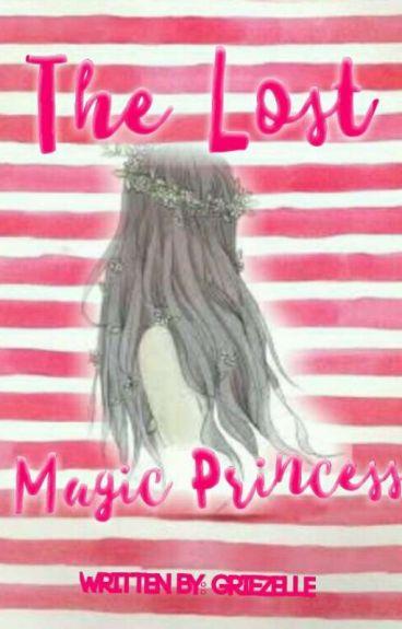 The Lost Magic Princess