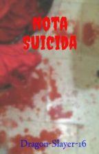 La nota de un suicida by Dragon-Slayer-16