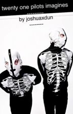 Twenty One Pilots Imagines by localxcarlie