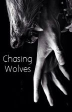 Chasing Wolves - Remus Lupin Love Story by EMSFOREVER