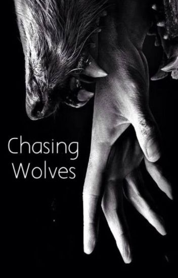 Chasing Wolves - Remus Lupin Love Story