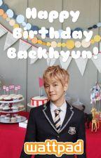 Happy Birthday Baekhyun! by FanFan_Fictions