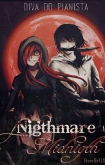 Nigthmare Midnigth - Jeff The Killer