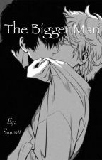 The bigger man (boyxboy) by Ssaarrtt
