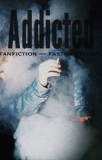 Addicted [AU 5sos] by tashamewut