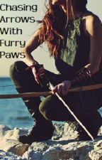 Chasing Arrows With Furry Paws by nozombiez