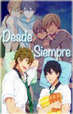 Desde Siempre [MakoHaru] by jouhese