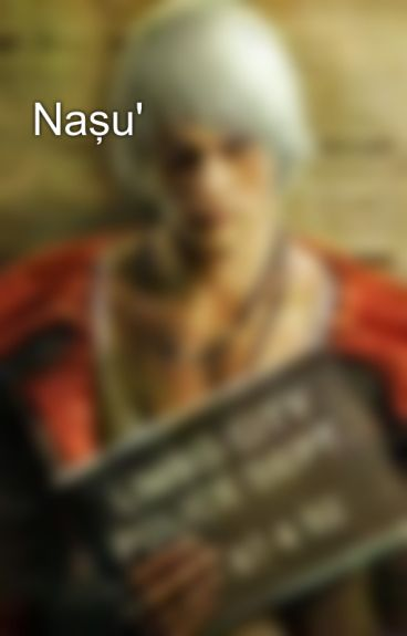 Naşu' by FeedbackHunter