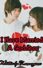 I Have Married A Goddess by zoemargaux