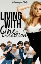 Living With One Direction by Ranya114
