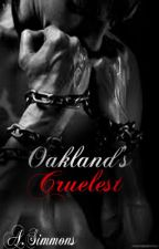 Oakland's Cruelest by Miss_Hoodnificent