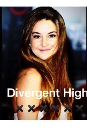 Divergent High ~tris the famous~